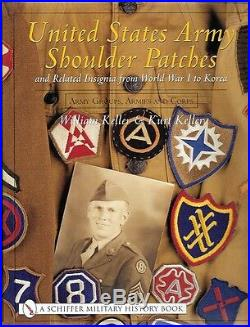 Schiffer US Army Shoulder Patches Groups Corps WWI WWII Korea Airborne 19213